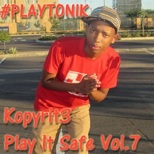 Play It Safe Vol.7 (Dj King & Dee Bond FME BirthDay Mix)