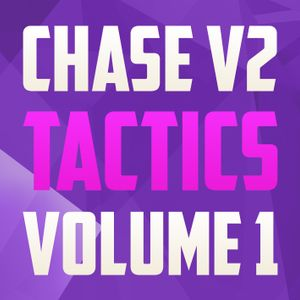 CHASE V2 - TACTICS VOLUME 1