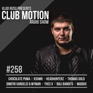 Vlad Rusu - Club Motion 258 (DI.FM)
