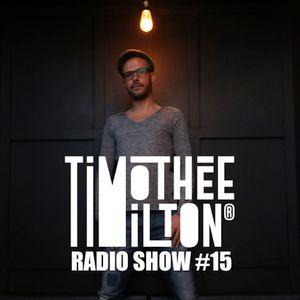 TIMOTHéE MILTON SHOW #15
