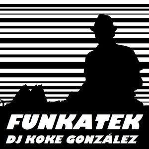 DJ Koke González - FUNKATEK