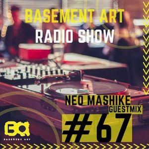 Basement Art 67   Guestmix by Neo Mashike