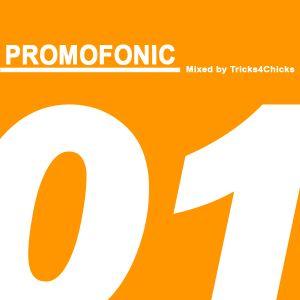Tricks4Chicks - Promofonic One (Promo Mix 2010)