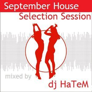 dj HaTeM - September House Selection Session