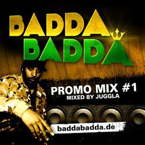 BADDA BADDA promo mix #1 mixed by Talawah
