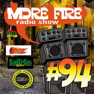More Fire Radio Show #94 Week of March 21st 2016 with Crossfire from Unity Sound