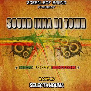 """""""SOUND INNA DI TOWN """" By GREENLEAF SOUND(Selecta NOUMA)"""