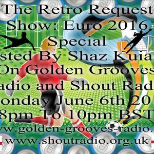 The Retro Request Show - Euro 2016 Special - 6th June 2016
