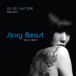 SD & Jus One - Sexy Beast vol.5 part.1