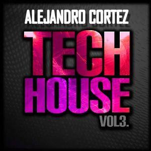 DJ Alejandro Cortez - Techito pa tu house III mix
