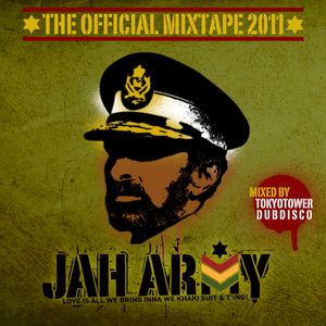 Jah Army Mixtape 2011 + Bonus Track