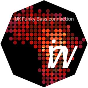 Uk FUnky Bass connection