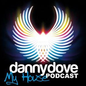 "Danny Dove ""My house"" Show 003"