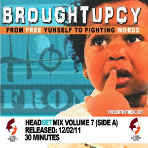 FGD BROUGHTUPCY MIX (HEADSET 7)