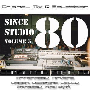 "STUDIO 80 DISCOHOUSE PART FIVE ORIGINAL MIX SINCE 1980 FABIO CORIGLIANO ""FAB"" ENJOY!"