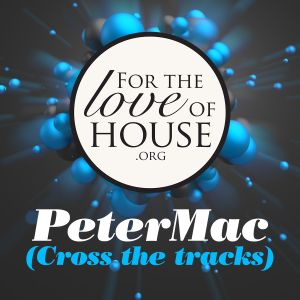 2017-05-14 PeterMac live on fortheloveofhouse.org