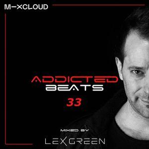 ADDICTEDBEATS vol 33 mixed by LEX GREEN with Pioneer XDJ-RX2