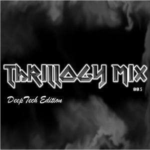 Thrillogy 003 - Deep Tech