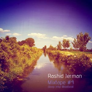 Rashid Jerman - Mixtape #4 - deep into moabeat