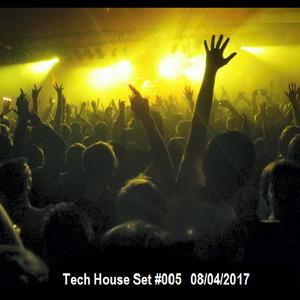 Tech House Set #005 / Felipe Pizzo (08/Abril/2017)