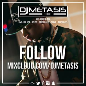 Mixcloud Promo Mix PART 4 (R&B, Dancehall, Hip Hop) | Instagram @DJMETASIS