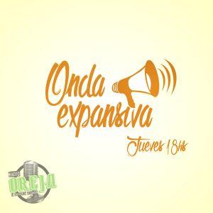 ONDA EXPANSIVA - PROGRAMA 001 - 07-04-16 - JUEVES DE 18 A 20 HS POR WWW.RADIOOREJA.COM.AR
