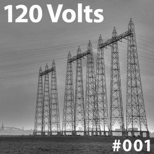 120 Volts #001 New & Classic EBM Industrial Darkwave Electronic Tracks