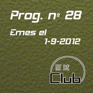 Nit de Club - prog nº28 - 01/09/2012
