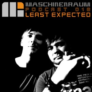 Maschinenraum Podcast 016 - Least Expected
