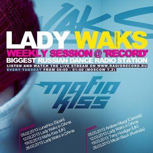 Mafia Kiss - Guest Mix For Lady Waks On Radio Record 19/02/2013