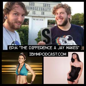 Episode 14: The Difference A Jay Makes