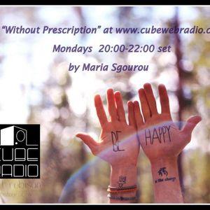 "Radio Show 11/02/2013 ""Without prescription "" at www.cubewebradio.com"