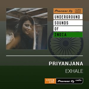 Priyanjana - Exhale #017 (Underground Sounds Of India)