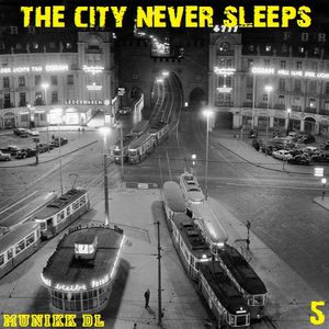 The City Never Sleeps 2017 Vol 5
