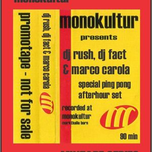 Marco Carola, DJ FACT & DJ Rush - Live @ markthalle afterhour (barak bern)