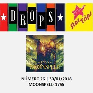 Drops Star Trips - Edição 26 - Moonspell - 1755