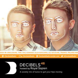Royal Sapien presents Decibels - Episode 48