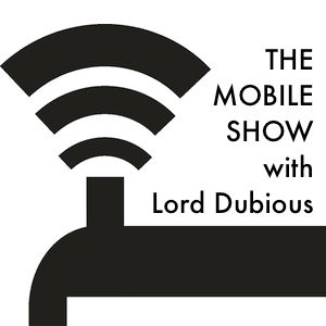 The Mobile Show w/Lord Dubious June 2015
