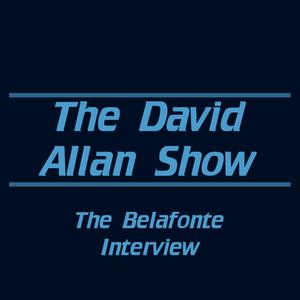 The Belafonte Interview - The David Allan Show 6/7/16