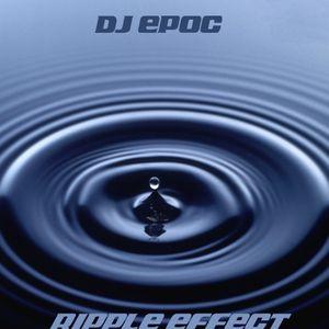 djEpoc - Ripple Effect (2005)