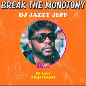 "DJ Jazzy Jeff ""Break The Monotony Block Party"""