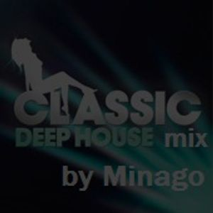 classic deep house mix @ by Minago