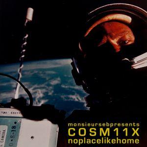 Monsieur Seb's Cosmix Volume 11: No Place Like Home