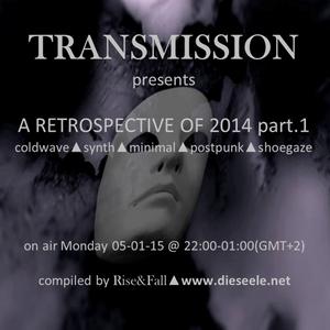 RETROSPECTIVE 2014 part.1 (5-1-15)