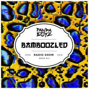 Bamboozled Radio Episode .28.