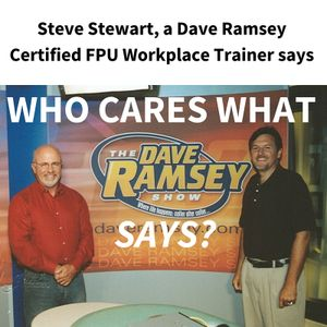 Who Cares What Dave Ramsey Says?