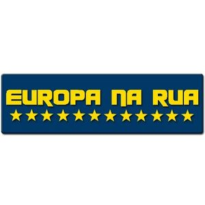 A Europa na RUA - 30 Maio