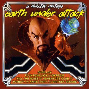 Earth Under Attack - A Dubstep Mixtape