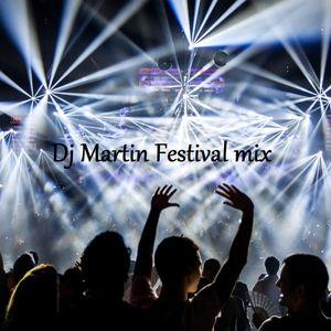 Dj Martin Festival mix