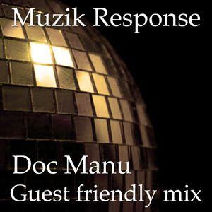 MR Guest Friendly Mix by Doc Manu